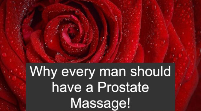 Health Benefits with a Prostate massage.