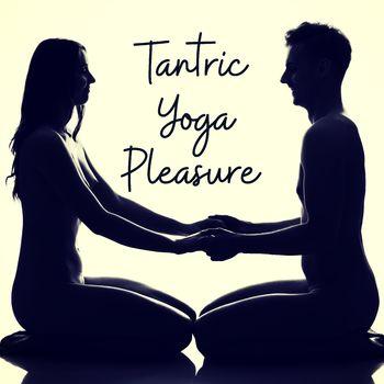 Tantric Yoga, Tantric Sex & Sexual Energy